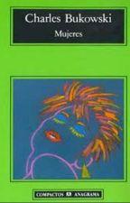 Charles Bukowski - Mujeres by GaGaJr