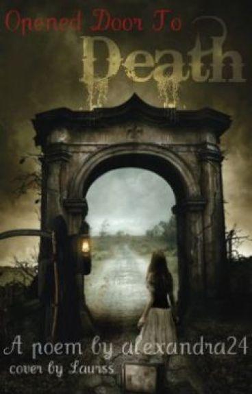 Opened Door To Death by alexandra24