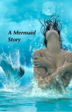 A mermaids story by books_horses