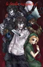 la familia creepypasta 2 by tomas_the_killer