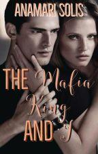 The Mafia King and I by AnamariSolis