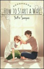 How to Start a War // Spamano by myn-akaipanda