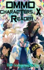 DMMD Characters X Reader (no lemon(I guess?)) by SeragaykiAoba