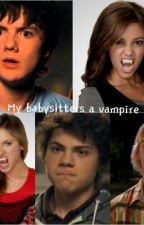 My babysitter's a vampire by KaylaSChoice
