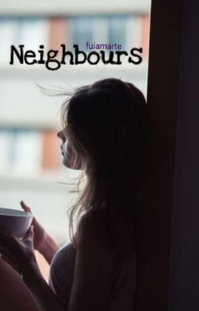 Neighbours // h.s. by fuiamarte