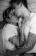 Enamorado de mi profesor~.Wigetta.~ by Gallar2c