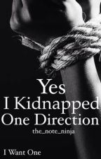 Yes, I kidnapped One direction by -voidkitsune