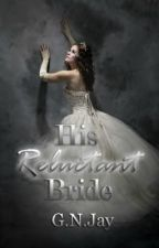 His Reluctant Bride by serenity_0