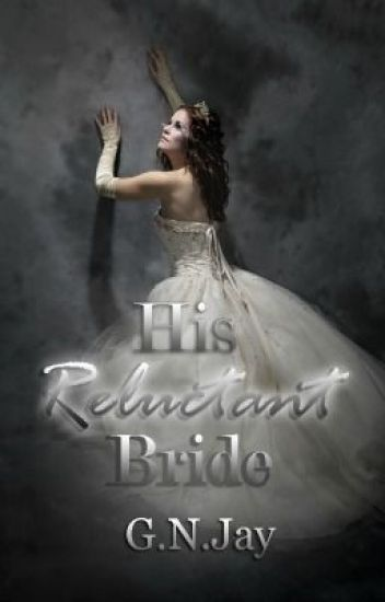 His Reluctant Bride