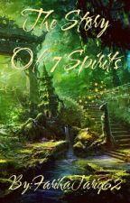 Story Of 7 Spirits by FarihaTariq62