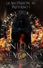 Los Anillos Del Demonio I: La Ascensión Al Infierno. © by JeffreySTCamelo