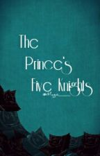 The Prince's Five Knights by Mago__