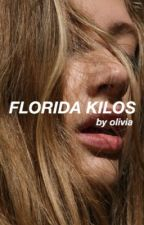 Florida Kilos // hs au by -brooding