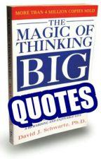 The Magic Of Thinking Big Quotes by EqaWan
