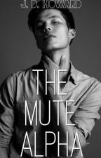 The Mute Alpha by JDHoward_Official