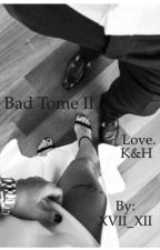 Bad tome II by XVII_XII