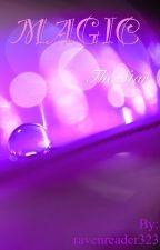 MAGIC The Star by ravenreader323