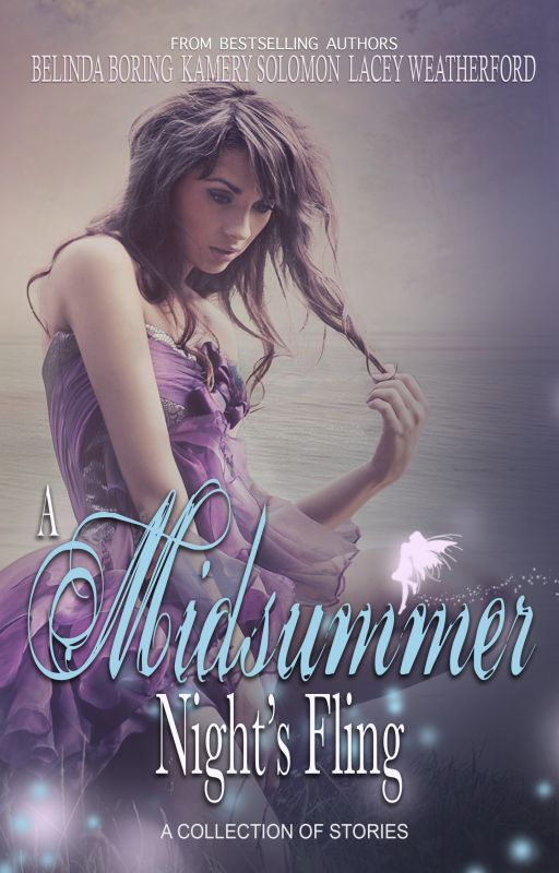 A Midsummer Night's Fling by TheQueensofRomance