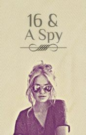16 & a spy by bluestars101