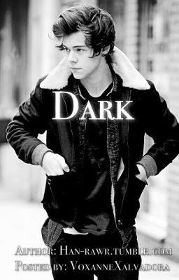 Dark a harry styles fanfiction chapter 47 page 1 wattpad