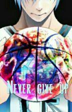 Never give up (kuroko no basket) by nyveaa
