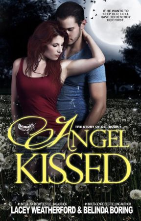 Angel Kissed by TheQueensofRomance