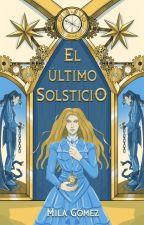 Solsticio (Bilogía Secretos del tiempo, #1) by Milaeryn