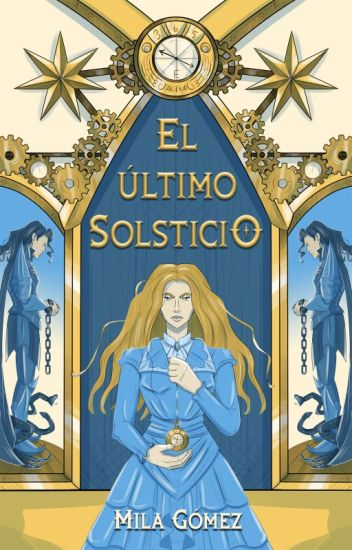 Solsticio (Bilogía Secretos del tiempo, #1)