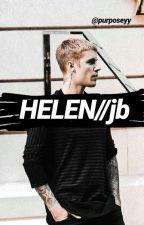 Helen//jb by purposeyy