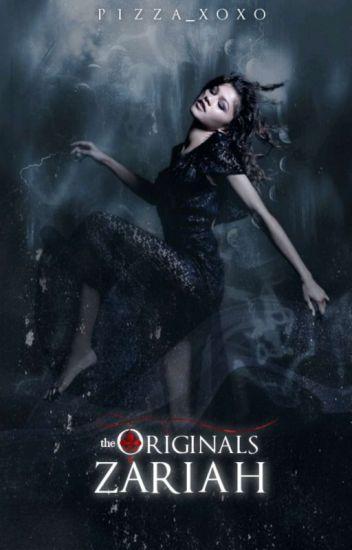 ⚜ The Originals | Zariah ⚜ [1]