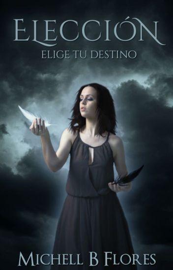 Elección: Elige tu destino © [Sin Editar]