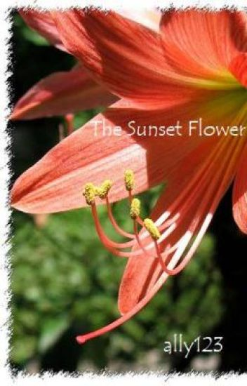 The Sunset Flower