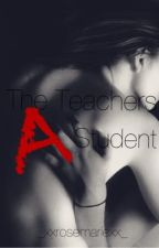 The Teachers A Student  by _xXRosemarieXx_