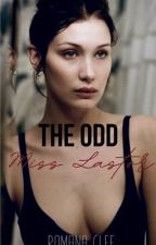 The Odd Miss Lastor 18+ Only (Prequel to Lastor series) by RomanaClef