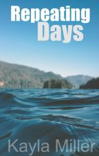 Repeating Days(Friend Zone Sequel)[RossLynch/Fanfic] by CountlessDreams87