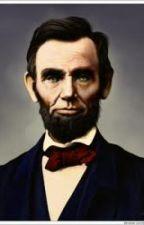 Short Biography of Abraham Lincoln by kumarrishabh