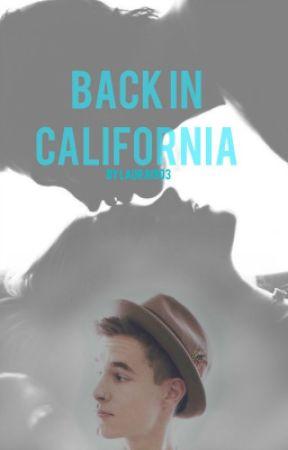 Back In California [Sequel] | Kian Lawley by Laura1903