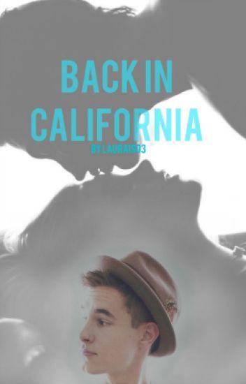 Back In California [Sequel]   Kian Lawley