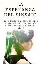 La Esperanza del Sinsajo // Temporada 1 (En edición) by IamAbbyMG25