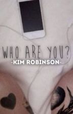 Who Are You? {L.S. AU} *COMPLETED* by KimFandoms