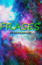Frases by Fakiu_