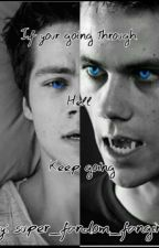 If your going through hell. Keep going (teen wolf: stiles stilinski) by super_fandom_fangirl