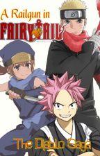 A Railgun In Fairy Tail, The Diablo Saga: Book 3, The Will of Fire by MisakaLovesYou