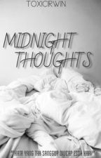 midnight thoughts by toxicirwin