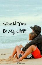Would You Be My Girl? by ceritajumat