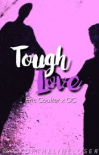 Tough Love ☩ Eric Coulter by WinnLylie
