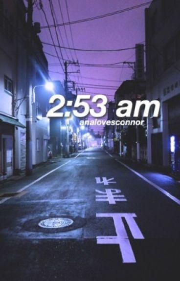 2:53 am-k.l