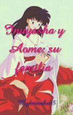 Inuyasha y Aome: su familia by minako45