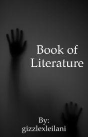 Book of Literature by gizzlexleilani