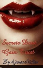 Secrets dont gain trust by Weirdo_Wallflowers